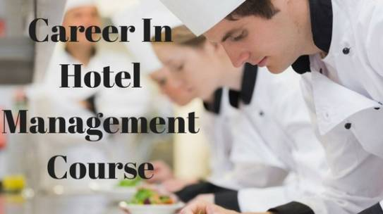 Why Is Hotel Management A Great Career Choice For Every Candidate?