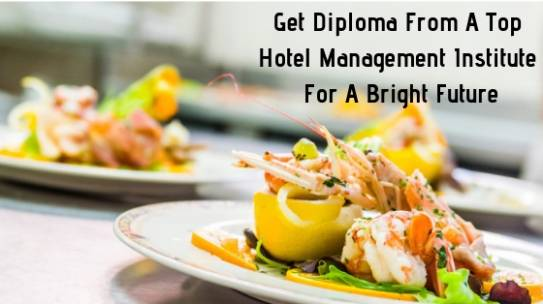 Get Diploma From A Top Hotel Management Institute In W.B. For A Bright Future